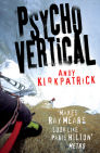 Mountaineering Book Review: Andy Kirkpatrick's Psychovertical